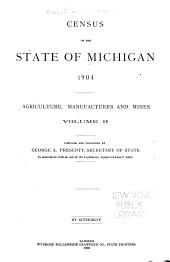 Census of the State of Michigan, 1904: Volume 2