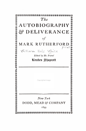 The autobiography & deliverance of Mark Rutherford