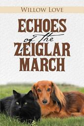 Echoes of the Zeiglar March