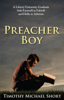 Preacher Boy  Liberty University Graduate Bids Farewell to Falwell and Hello to Atheism