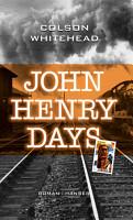 John Henry Days PDF