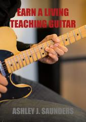 Earn A Living Teaching Guitar