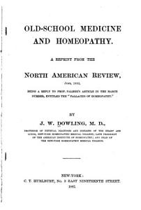 Old school medicine and homeopathy Book