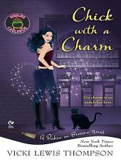 Chick with a Charm: A Babes On Brooms Novel