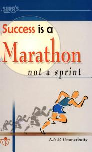 Success is a Marathon and not a Sprint