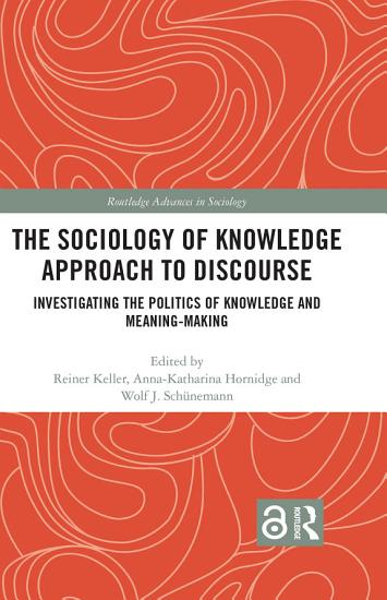The Sociology of Knowledge Approach to Discourse PDF