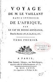 Voyage de Monsieur Le Vaillant dans l'intérieur de l'Afrique, par le Cap de Bonne-Espérance, dans les années 1780, 81, 82, 83, 84 et 85