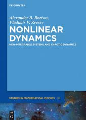 Nonlinear Dynamics: Non-Integrable Systems and Chaotic Dynamics