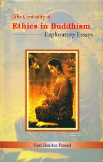 The Centrality of Ethics in Buddhism