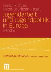 Jugendarbeit und Jugendpolitik in Europa