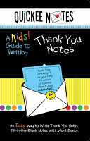 Quickee Notes   a Kids  Guide to Writing Thank You Notes PDF
