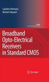 Broadband Opto-Electrical Receivers in Standard CMOS