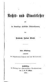 Rechts-und staatslehre auf der grundlage christlicher weltanschauung: Band 1