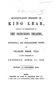 Shakespeare's tragedy of King Lear ... With historical and explanatory notes by C. Kean, etc