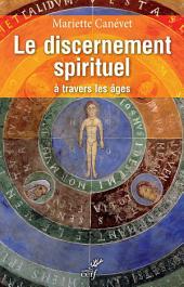 Le discernement spirituel à travers les âges