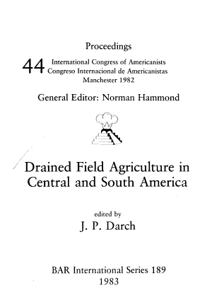 Drained Field Agriculture in Central and South America