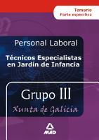 Tecnicos Especialistas en Jardin de Infancia Personal Laboral de la Xunta de Galicia  Temario Y Test Ebook PDF