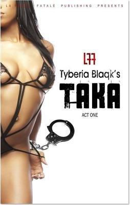 Download LFF Tyberia Blaqk s Taka Act One Book