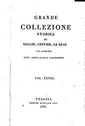 Grande collezione Storica, con aggiunte, note, osservazioni e schiarimenti: Volume 28