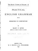 Practical English grammar with exercises in compositions