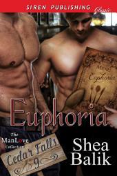 Euphoria [Cedar Falls 9]