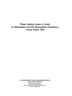Fifteen Leading Causes of Death for Metropolitan and Non metropolitan Populations  United States  1978 PDF