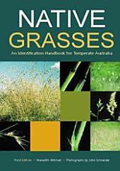 Native Grasses: Identification Handbook for Temperate Australia, Edition 3