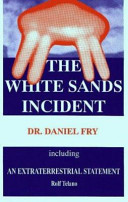 The White Sands Incident Including an Extraterrestrial Statement