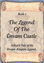 Soliza's Tale of the Dream Keepers Legend