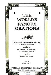 The World's Famous Orations: Volume 1