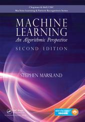 Machine Learning: An Algorithmic Perspective, Second Edition, Edition 2