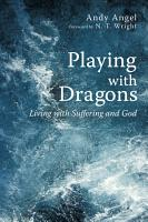 Playing with Dragons PDF