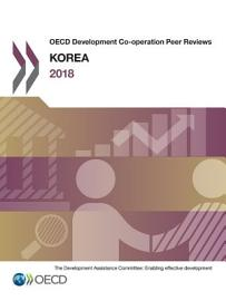 OECD Development Co operation Peer Reviews  Korea 2018 PDF