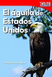 El águila de Estados Unidos (America's Eagle)