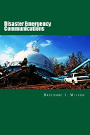 Disaster Emergency Communications