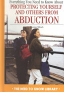 Everything You Need to Know about Protecting Yourself and Others from Abduction PDF