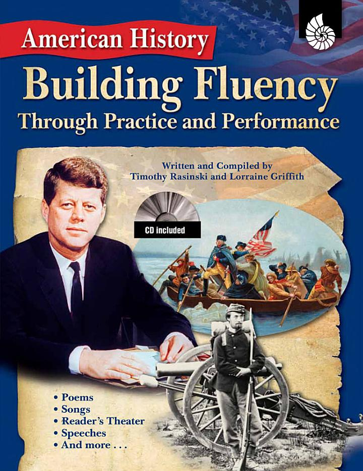 Building Fluency Through Practice and Performance: American History