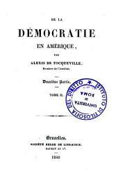 De la démocratie en Amérique. 2. partie: 2, Volume1