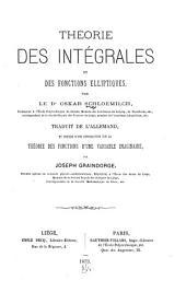 Théorie des intégrales et des fonctions elliptiques