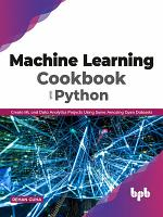 Machine Learning Cookbook with Python