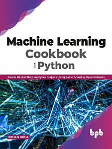 Machine Learning Cookbook with Python PDF