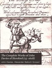 The Complete Works of John Davies of Hereford (15..-1618)