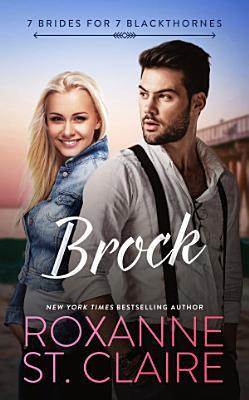 Brock  7 Brides for 7 Blackthornes Book 5