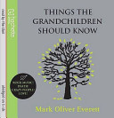 Download Things the Grandchildren Should Know  CD  Book