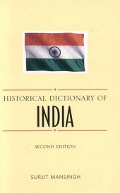 Historical Dictionary of India: Edition 2