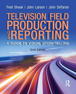 Television and Field Reporting