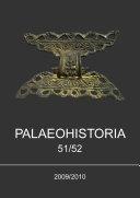 Palaeohistoria 51/52 (2009/2010)