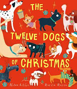 The Twelve Dogs of Christmas Book