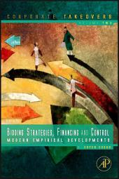 Bidding Strategies, Financing and Control: Modern Empirical Developments