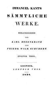 Immanuel Kant's sämmtliche Werke: Band 2